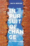 In Pursuit of Change by Maya Berger
