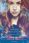 Tränen der Göttin - Erwacht by Bettina Auer