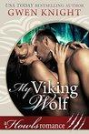 My Viking Wolf by Gwen Knight