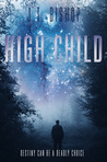 High Child (Red-Line, #5)
