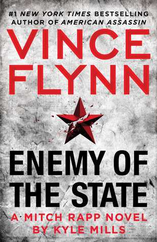 Enemy of The State : Vince Flynn, Kyle Mills