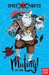 Space Pirates: Mutiny