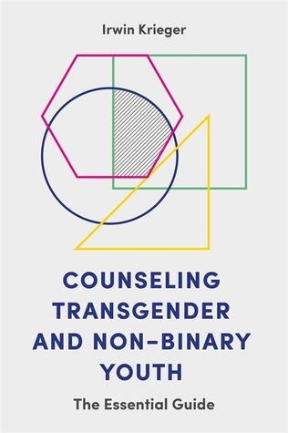 counseling-transgender-and-non-binary-youth-the-essential-guide