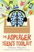The Asperger Teen's Toolkit by Francis Musgrave