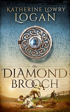 The Diamond Brooch (The Celtic Brooch #7)
