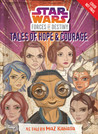 Star Wars Forces of Destiny: Tales of Hope and Courage