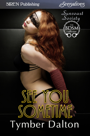 See You Sometime (Suncoast Society, #56)