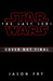 Star Wars: The Last Jedi (Movie Novelization)