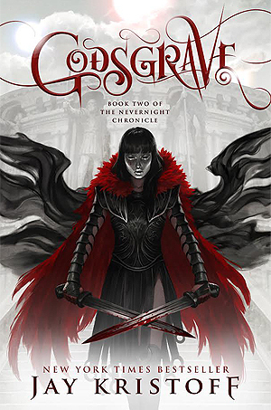 Godsgrave (The Nevernight Chronicle #2) by Jay Kristoff