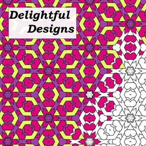 Delightful Designs: Adult Coloring Book: Volume 3