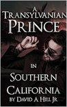 A Transylvanian Prince in Southern California (San Jenaro)