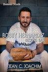 Bobby Hernandez, ...