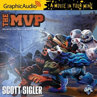 The MVP (Galactic Football League: Book Four) Part 2