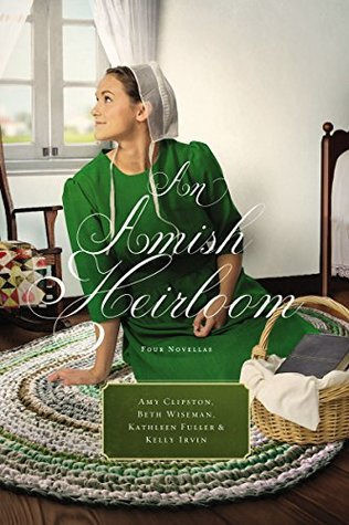 An Amish Heirloom: A Legacy of Love, The Cedar Chest, The Treasured Book, The Midwife's Dream