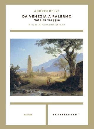 Da Venezia a Palermo. Note di viaggio