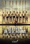 Ils étaient un seul homme - L'histoire vraie de l'équipe d'aviron qui humilia Hitler (LA LIBRAIRIE VU)