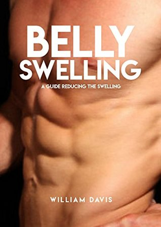 Belly Swelling, A Guide Reducing The Swelling