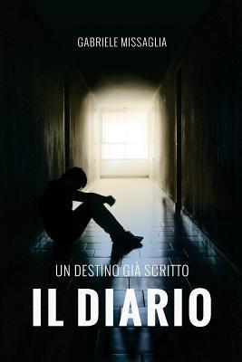 Il Diario: Un Destino Gi? Scritto