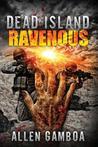 Dead Island: Ravenous