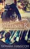 The Pretender: A Blackguard in Disguise  (The Caselli Family #1)