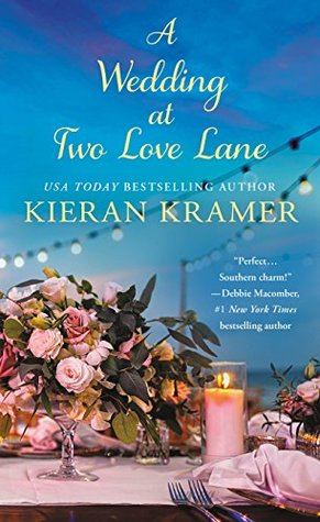 A Wedding At Two Love Lane (Two Love Lane #2)