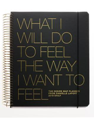 The Desire Map Planner from Danielle Laporte 2018 Daily