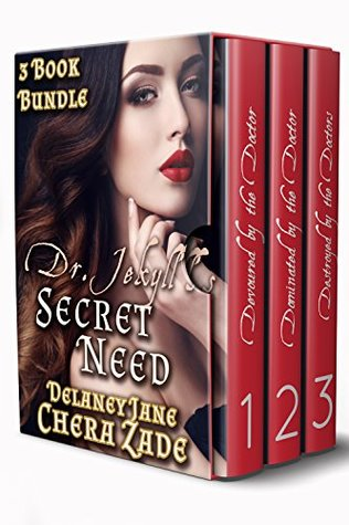 Dr. Jekyll's Secret Need: 3 Book Bundle (Dr. Jekyll's Secret Need, #1-3)