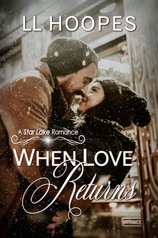 When Love Returns by Lorana Hoopes