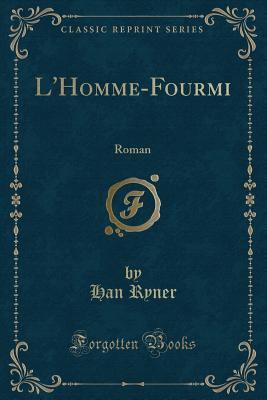 L'Homme-Fourmi: Roman