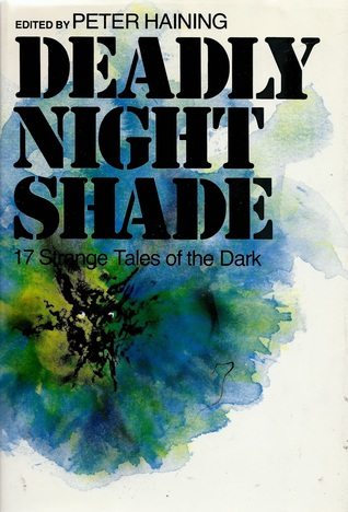 Deadly Nightshade: 17 Strange Tales of the Dark