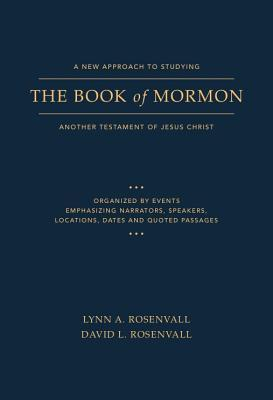 A New Approach to Studying the Book of Mormon: Another Testament of Jesus Christ