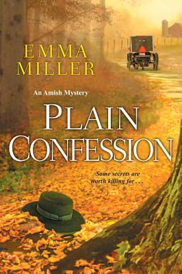 Plain Confession (An Amish Mystery #5)