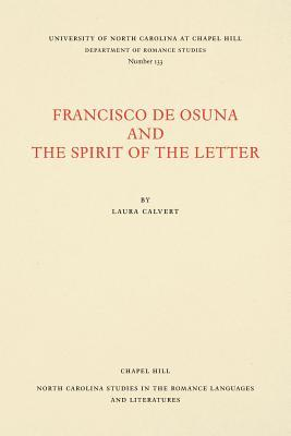 Francisco de Osuna and the Spirit of the Letter