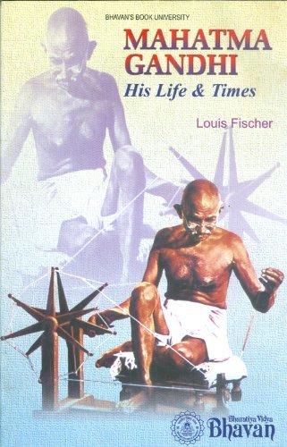 Mahatma Gandhi His Life and Times