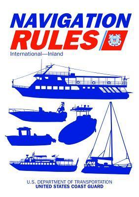 Navigation Rules and Regulations Handbook: International--Inland