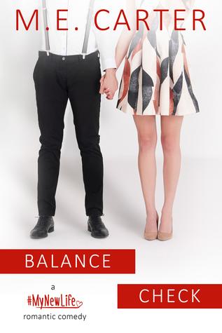 Balance Check (Getting a Grip Duet #2, #MyNewLife #1.5)
