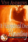 It Happened One Haunting (Karmic Consultants Book 2)