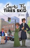 Sparks Fly, Tires Skid by Ari Rhoge