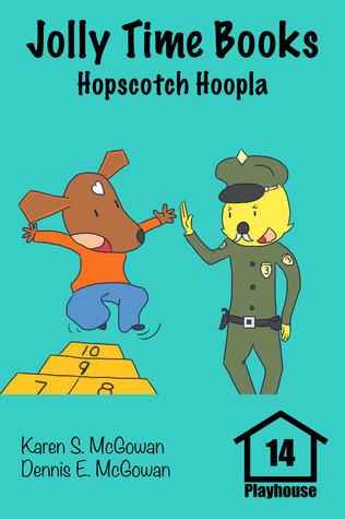 Jolly Time Books: Hopscotch Hoopla (Playhouse #14)
