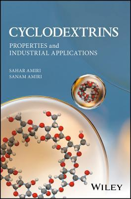 Cyclodextrins: Properties and Industrial Applications