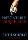 Preventable Tragedies (Helen Mirkin #3)
