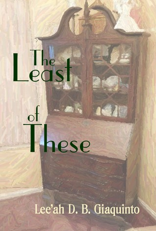 The Least of These by Lee'ah D. B. Giaquinto