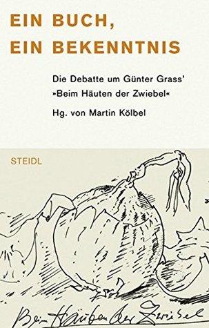 """Ein Buch, ein Bekenntnis: Die Debatte um Günter Grass' """"Beim Häuten der Zwiebel"""""""