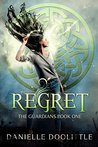 Regret (The Guardians Book 1)