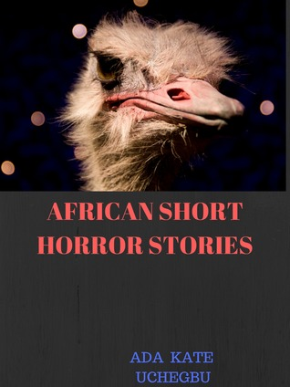 African Horror Stories (volume one)