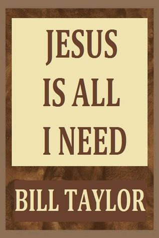 Jesus Is All I Need
