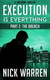 Execution Is Everything: The Breach (Jon Kaine #1, part 2)