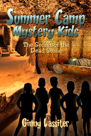 The Secret of the Dead Stone: A Summer Camp Mystery Kids Adventure