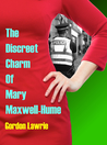 The Discreet Charm Of Mary Maxwell-Hume