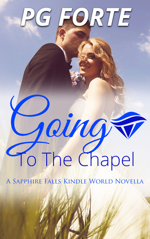 Going to the Chapel (Sapphire Falls; LA Love Lessons #1.5)